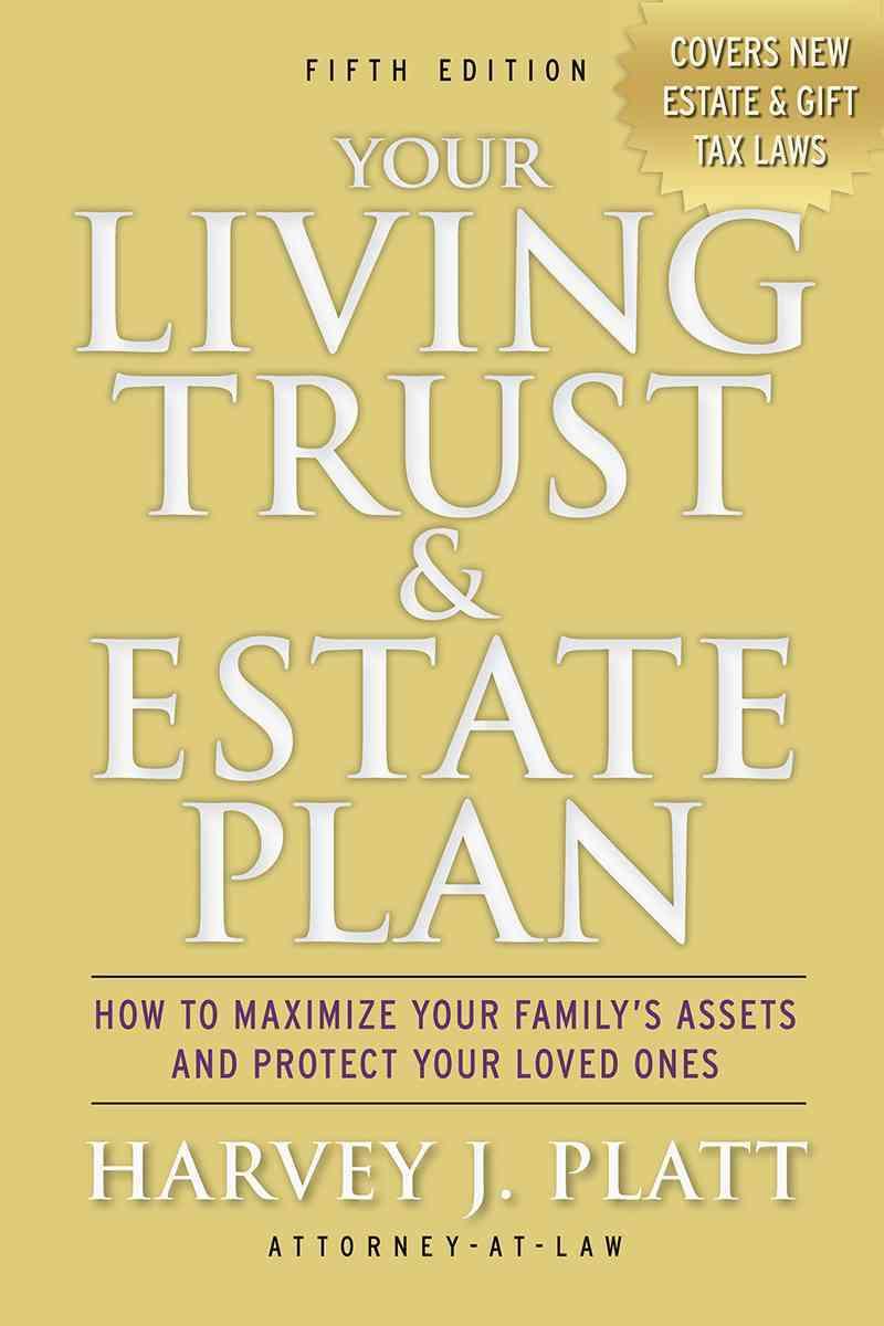 Your Living Trust and Estate Plan By Platt, Harvey J.